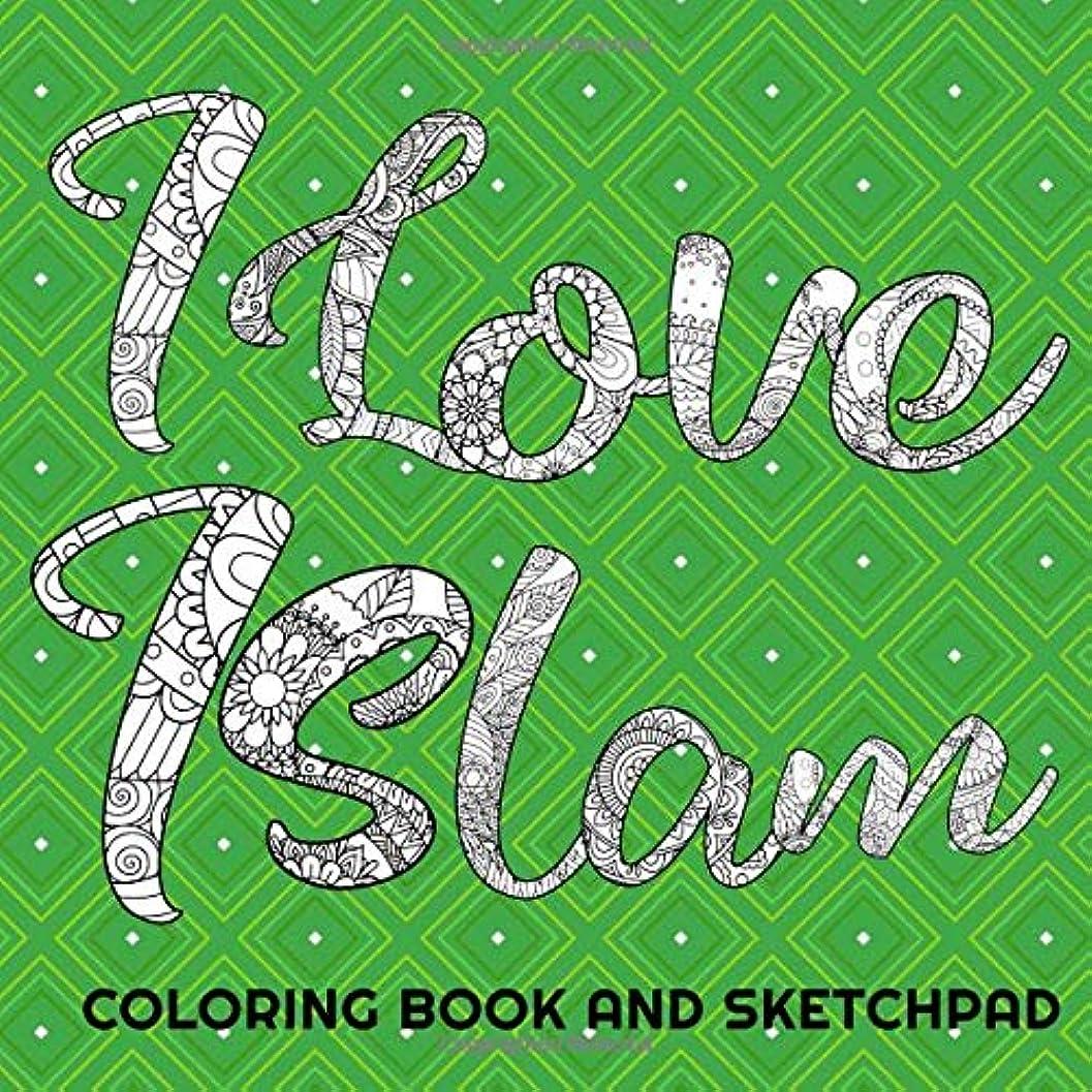 多様なビバピアースI Love Islam! Coloring Book And Sketchpad: Muslim Kids Coloring And Drawing Book (Perfect Islamic Ramadan and Eid Gift For Children That's Fun!: Girls and Boys)