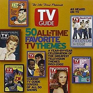 TV Guide: 50 All-Time Favorite TV Themes (2002-10-29)