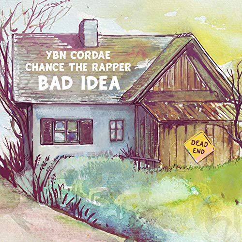 Bad Idea (feat. Chance the Rapper) [Explicit]