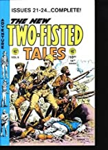 Two Fisted Tales Annual #5 (Reprints issues 21-24 of series including covers) Excellent color and art reproductions of 1950's EC Comic Books.
