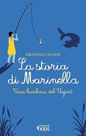 La storia di Marinella: Una bambina del Vajont