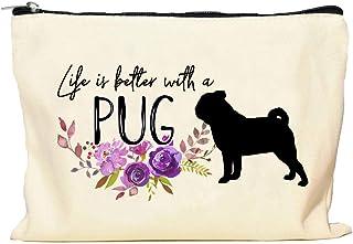 Pug Life is Better Makeup Bag