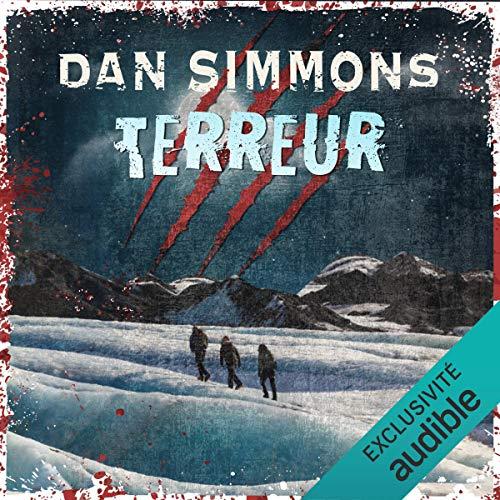 Terreur Audiobook By Dan Simmons cover art
