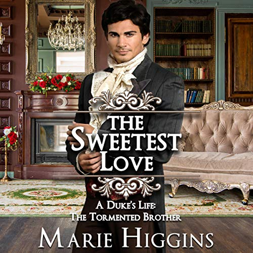 The Sweetest Love (Sons of Worthington Series Book 3) audiobook cover art