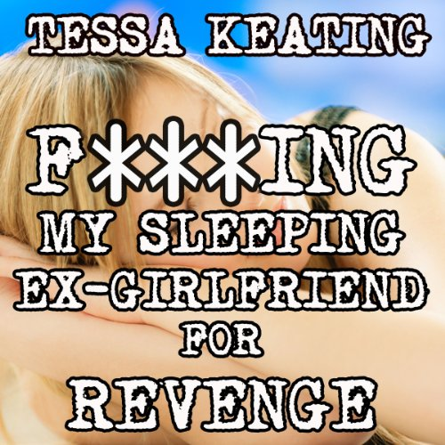 F--king My Sleeping Ex-Girlfriend for Revenge cover art
