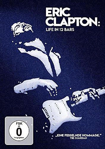 Eric Clapton: Life in 12 Bars (OmU)
