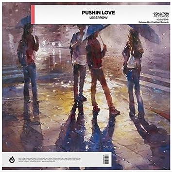 Pushin' Love