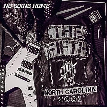 No Goin' Home