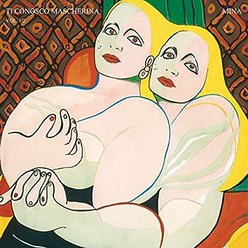 Ti conosco mascherina Vol. 1 & 2 (2001 Remastered Version)