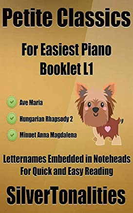 Petite Classics for Easiest Piano Booklet L1 (English Edition)