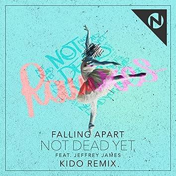 Not  Dead Yet (KIDO Remix)