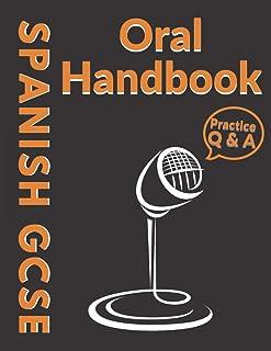 Spanish GCSE Oral Handbook: A Practical Workbook for Students | Revision & Practice | AQA & EDEXCEL
