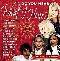 Do You Hear What I Hear?: Women of Christmas
