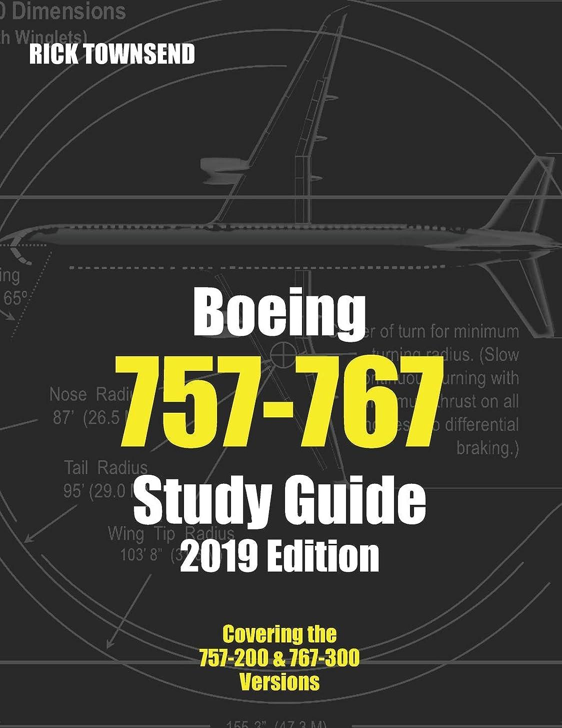 分割本当のことを言うとに慣れBoeing 757-767 Study Guide, 2019 Edition