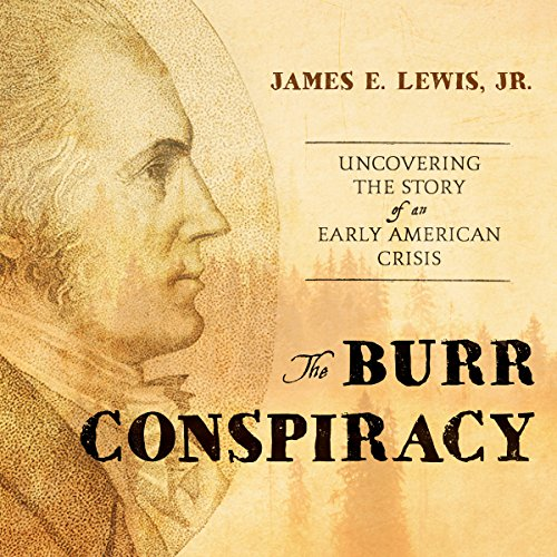 The Burr Conspiracy audiobook cover art