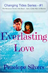 Everlasting Love - Changing Tides Series #1: Christian Romance Novels with Heart--and a Little Slice of Heaven Kindle Edition