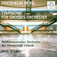 Dohl: Symphony for Large Orch
