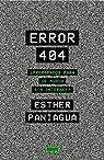 Error 404: ¿Preparados para un mundo sin internet? par Paniagua