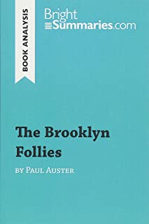 The Brooklyn Follies by Paul Auster (Book Analysis): Detailed Summary, Analysis and Reading Guide