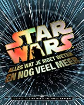 Star Wars: alles wat je moet weten en nog veel meer