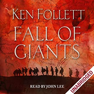 Fall of Giants                   By:                                                                                                                                 Ken Follett                               Narrated by:                                                                                                                                 John Lee                      Length: 30 hrs and 36 mins     2,312 ratings     Overall 4.5