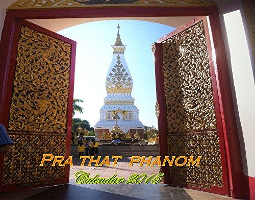 Calendar 2015: Pra That Phanom (English Edition)