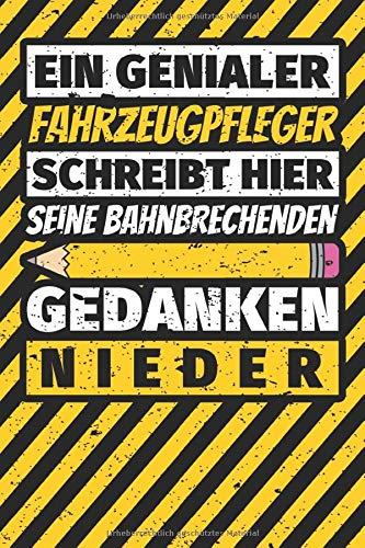 Notizbuch liniert: Fahrzeugpfleg...