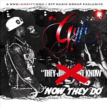 They Just Dont Know - Single