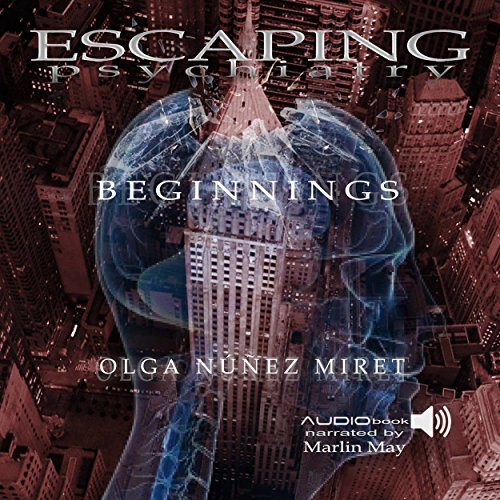 Escaping Psychiatry. Beginnings audiobook cover art