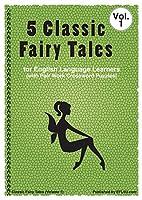 5 Classic Fairy Tales Vol. 1