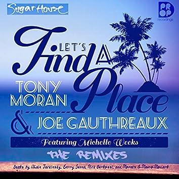 Let's Find a Place - The 2015 Remixes