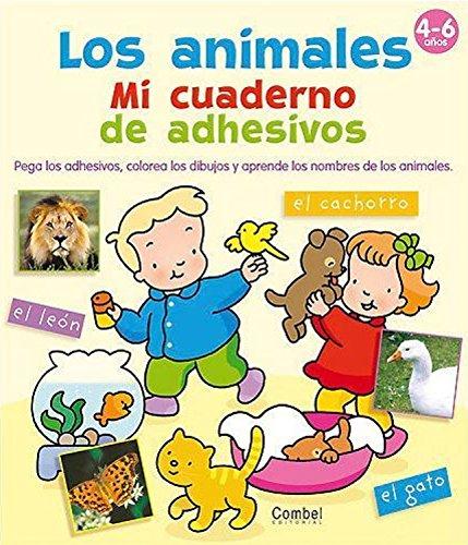 Los animales. Mi cuaderno de adhesivos