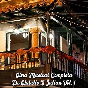 Obra Musical Completa de Obdulio y Julian, Vol. 1