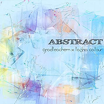Abstract (feat. Tasha Catour)