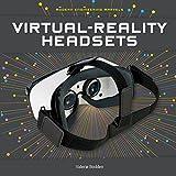 Virtual-Reality Headsets (Modern Engineering Marvels)