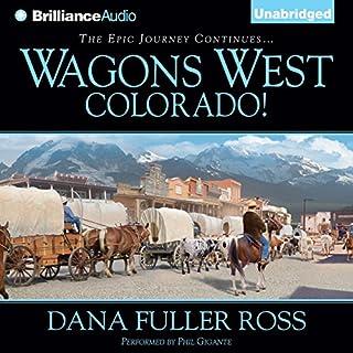 Wagons West Colorado! audiobook cover art