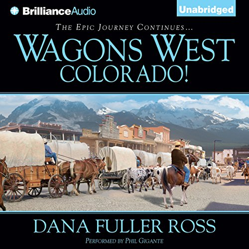 Wagons West Colorado! audiobook cover art