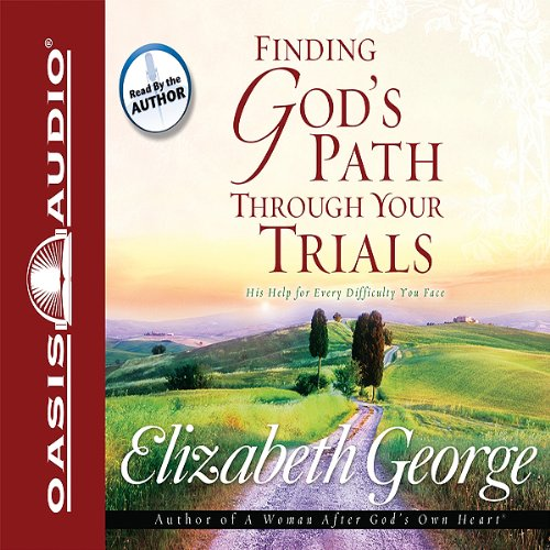 Finding God's Path Through Your Trials audiobook cover art