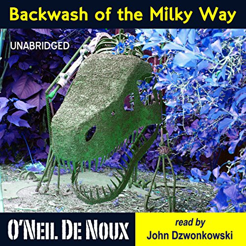 Backwash of the Milky Way: Planet Octavion Science Fiction Adventure Stories audiobook cover art
