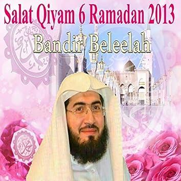 Salat Qiyam 6, Ramadan 2013 (Quran - Coran - Islam)