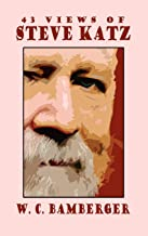 43 Views of Steve Katz (The Milford Series. Popular Writers of Today, V. 69)