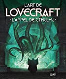 L'art de Lovecraft - L'appel de Cthulhu