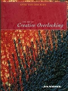 The Art of Creative Overlocking