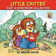 Little Critter Just a Storybook Collection [Paperback] [2012] (Author) Mercer Mayer