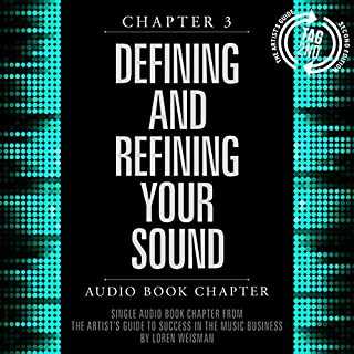 The Artist's Guide to Success in the Music Business (2nd edition), Chapter 3 audiobook cover art