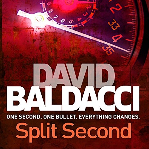 Split Second     King and Maxwell, Book 1              By:                                                                                                                                 David Baldacci                               Narrated by:                                                                                                                                 Scott Brick                      Length: 11 hrs and 36 mins     600 ratings     Overall 4.3