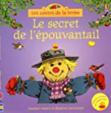 Le secret de l'épouvantail - Les contes de la ferme