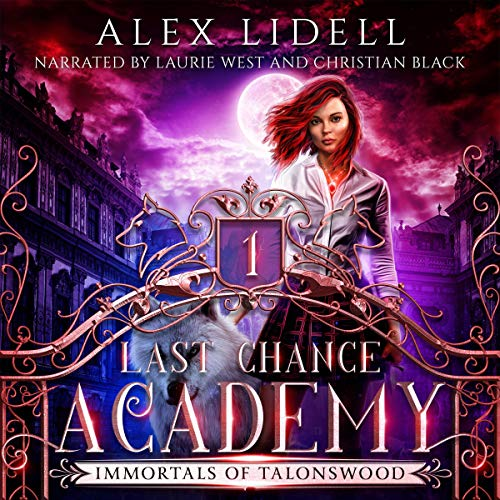 Last Chance Academy: Shifter Fae Vampire Reform School Romance cover art