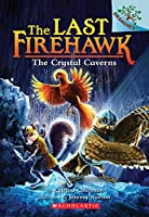 The Crystal Caverns (The Last Firehawk)
