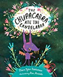 The Chupacabra Ate the Candelabra...